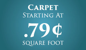 Carpet starting at $0.79 square foot during our Anniversary Flooring Sale