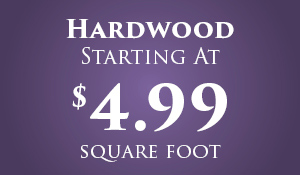 Hardwood on sale starting at $4.99 square foot during our Anniversary Flooring Sale